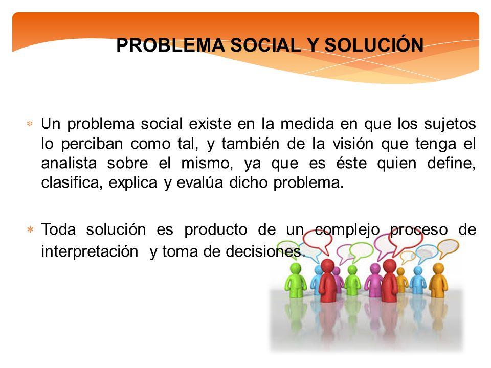 PROBLEMA SOCIAL Y SOLUCIÓN