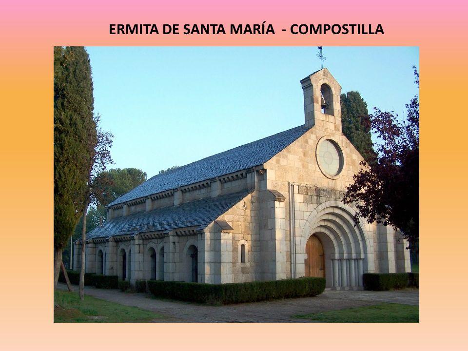 ERMITA DE SANTA MARÍA - COMPOSTILLA