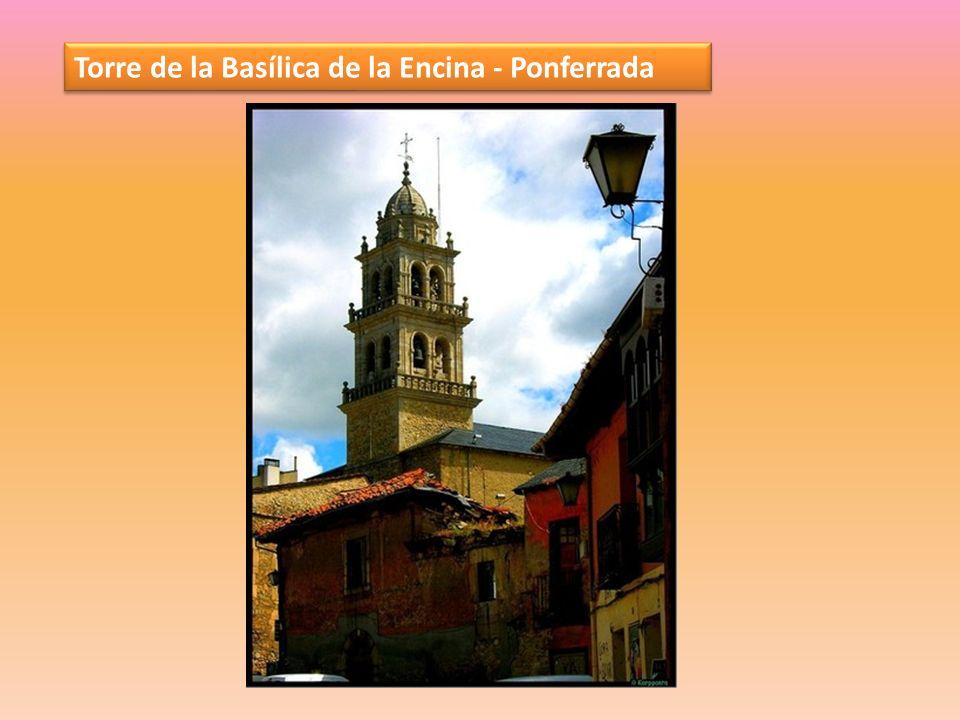 Torre de la Basílica de la Encina - Ponferrada