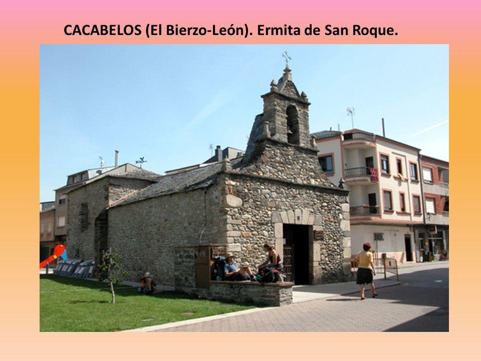 CACABELOS (El Bierzo-León). Ermita de San Roque.