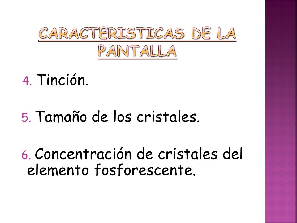 CARACTERISTICAS DE LA PANTALLA