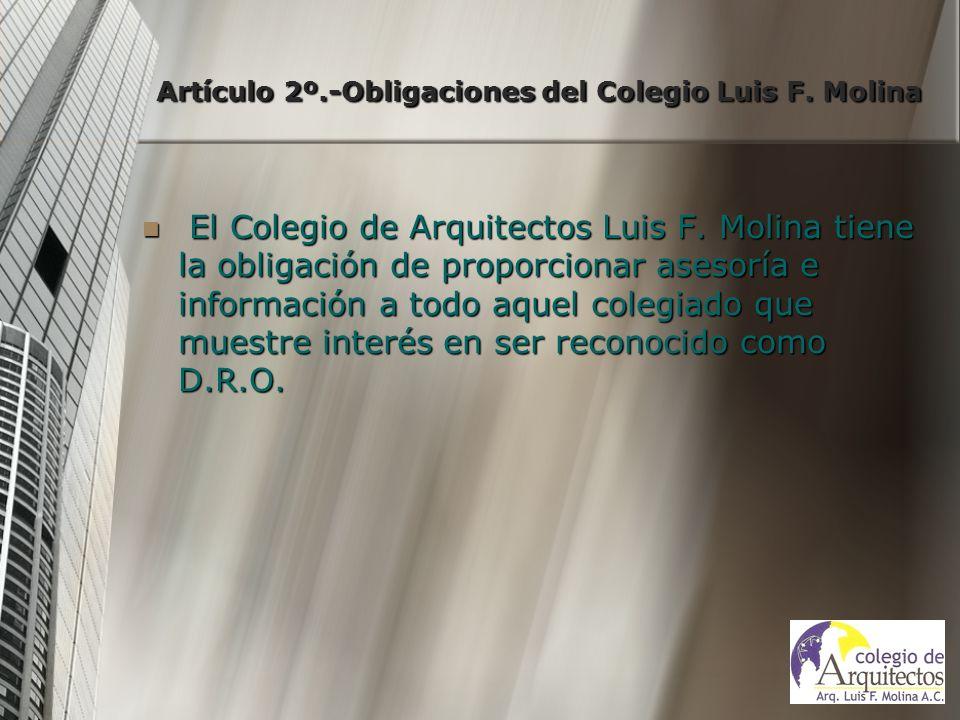 Artículo 2º.-Obligaciones del Colegio Luis F. Molina