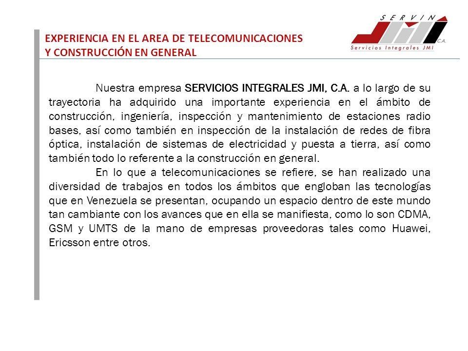 EXPERIENCIA EN EL AREA DE TELECOMUNICACIONES Y CONSTRUCCIÓN EN GENERAL