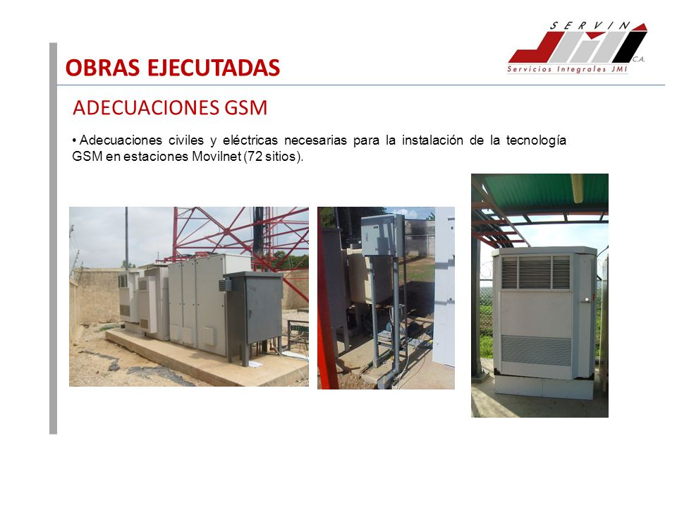 OBRAS EJECUTADAS ADECUACIONES GSM