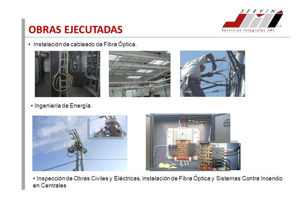 OBRAS EJECUTADAS Instalación de cableado de Fibra Óptica.