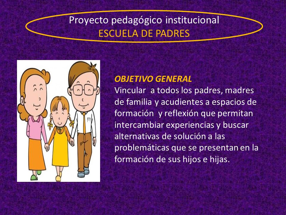 Proyecto pedagógico institucional ESCUELA DE PADRES