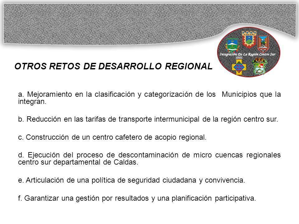 OTROS RETOS DE DESARROLLO REGIONAL