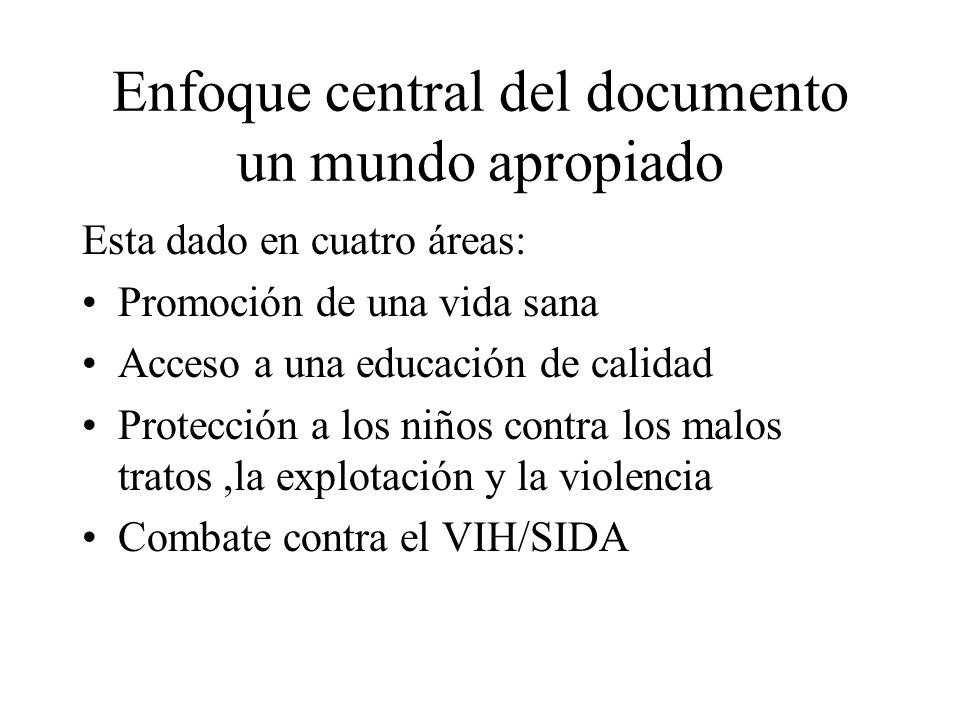 Enfoque central del documento un mundo apropiado