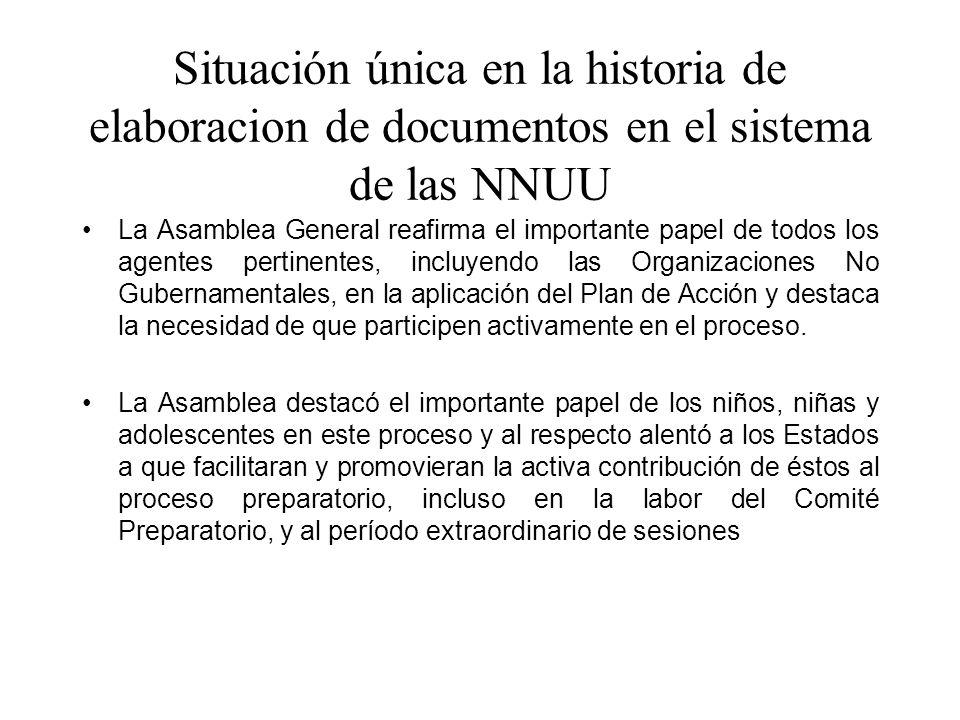 Situación única en la historia de elaboracion de documentos en el sistema de las NNUU