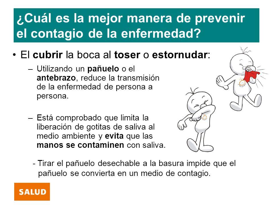¿Cuál es la mejor manera de prevenir el contagio de la enfermedad