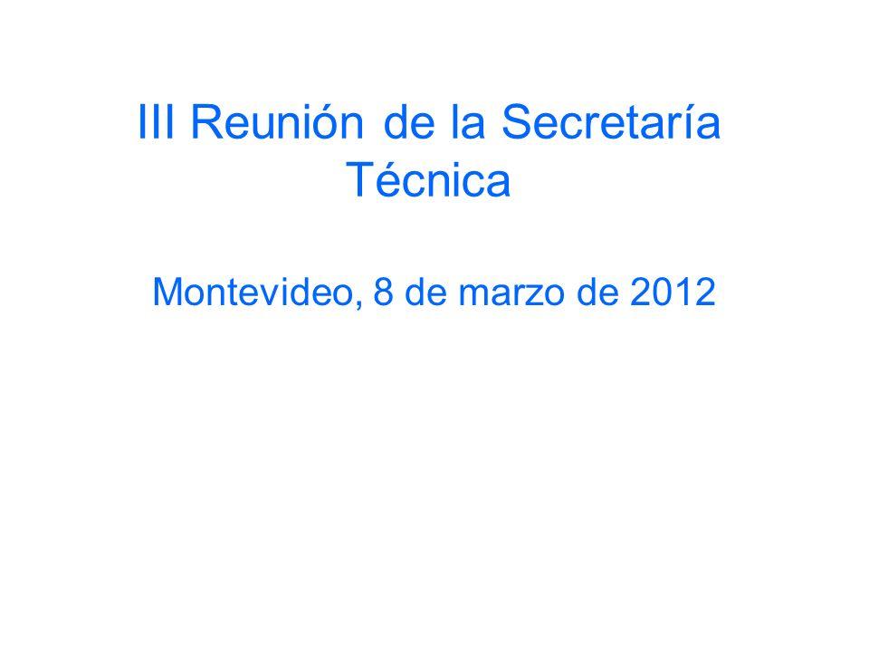 III Reunión de la Secretaría Técnica