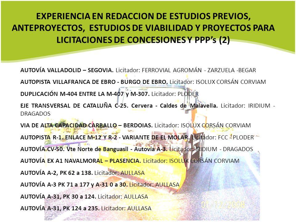 EXPERIENCIA EN REDACCION DE ESTUDIOS PREVIOS, ANTEPROYECTOS, ESTUDIOS DE VIABILIDAD Y PROYECTOS PARA LICITACIONES DE CONCESIONES Y PPP's (2)