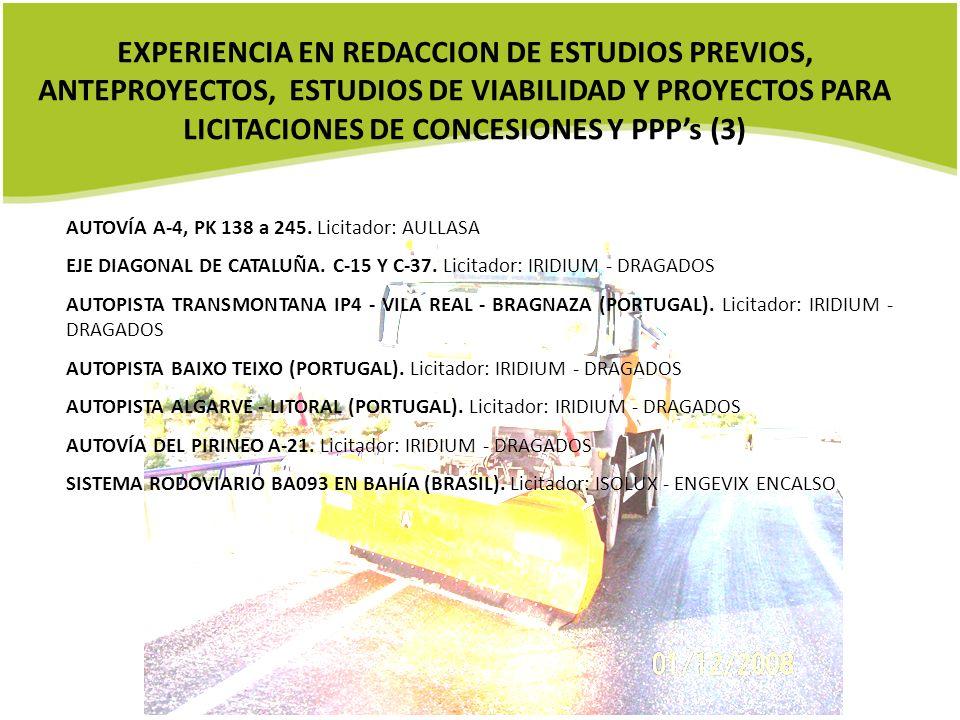 EXPERIENCIA EN REDACCION DE ESTUDIOS PREVIOS, ANTEPROYECTOS, ESTUDIOS DE VIABILIDAD Y PROYECTOS PARA LICITACIONES DE CONCESIONES Y PPP's (3)