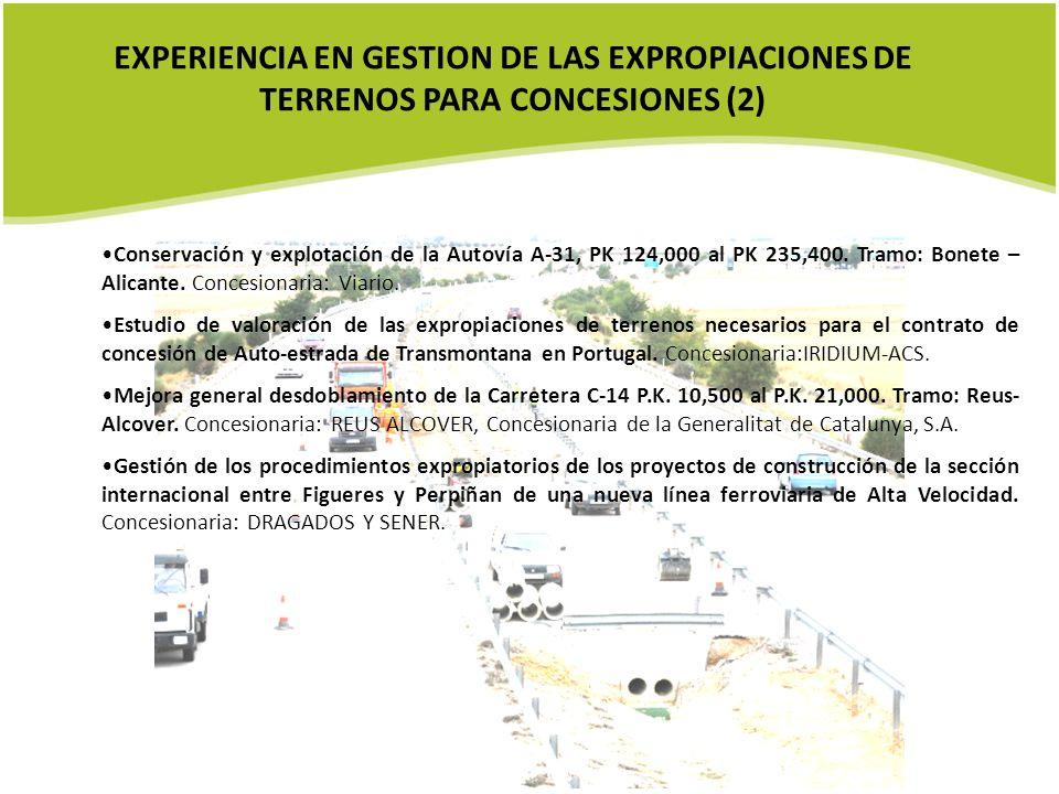 EXPERIENCIA EN GESTION DE LAS EXPROPIACIONES DE TERRENOS PARA CONCESIONES (2)