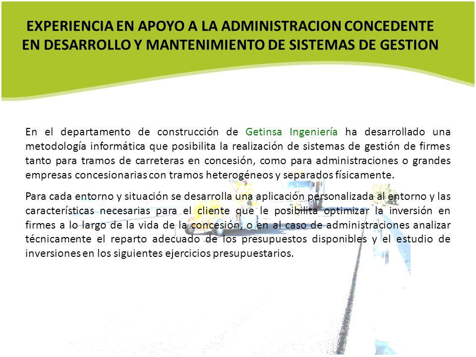 EXPERIENCIA EN APOYO A LA ADMINISTRACION CONCEDENTE EN DESARROLLO Y MANTENIMIENTO DE SISTEMAS DE GESTION