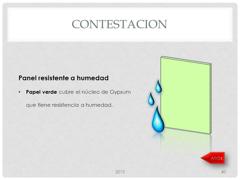 contestacion Panel resistente a humedad