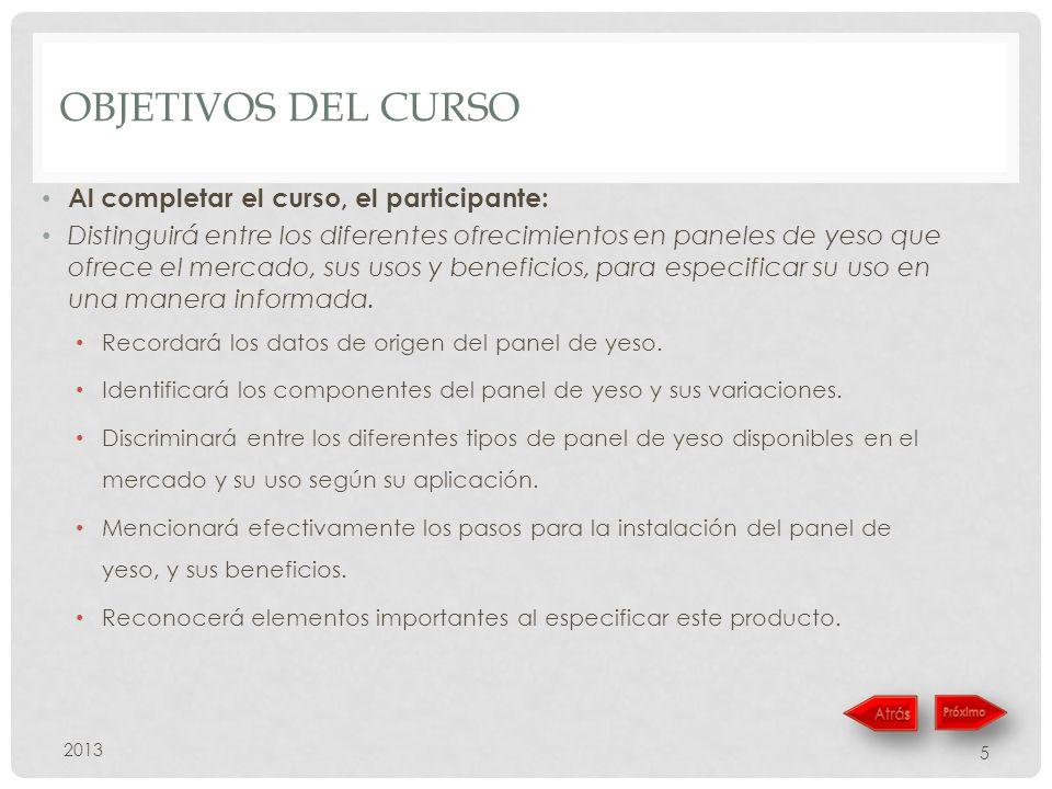 Objetivos del curso Al completar el curso, el participante: