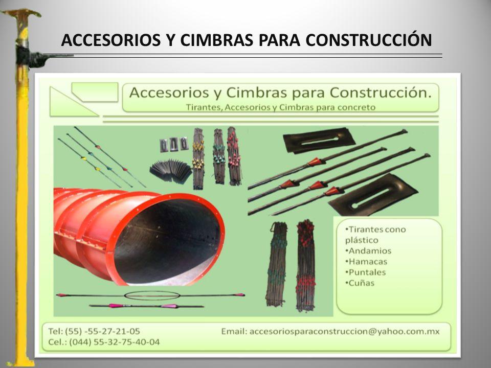 ACCESORIOS Y CIMBRAS PARA CONSTRUCCIÓN