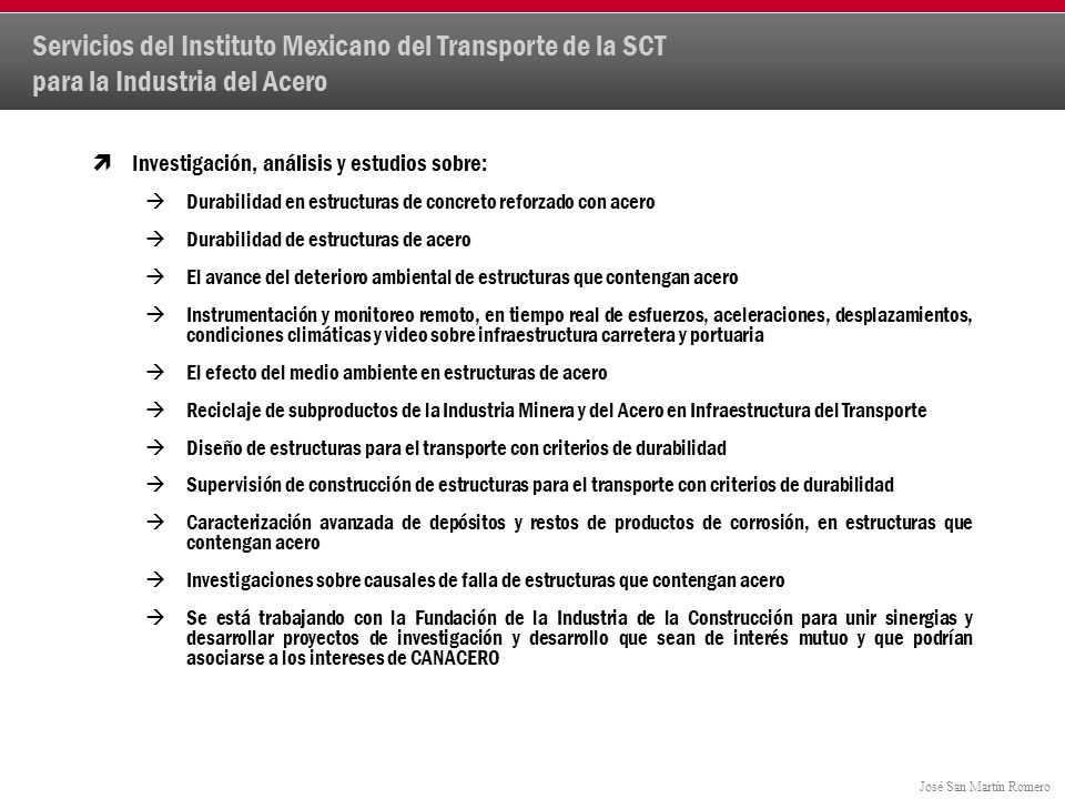 Servicios del Instituto Mexicano del Transporte de la SCT para la Industria del Acero
