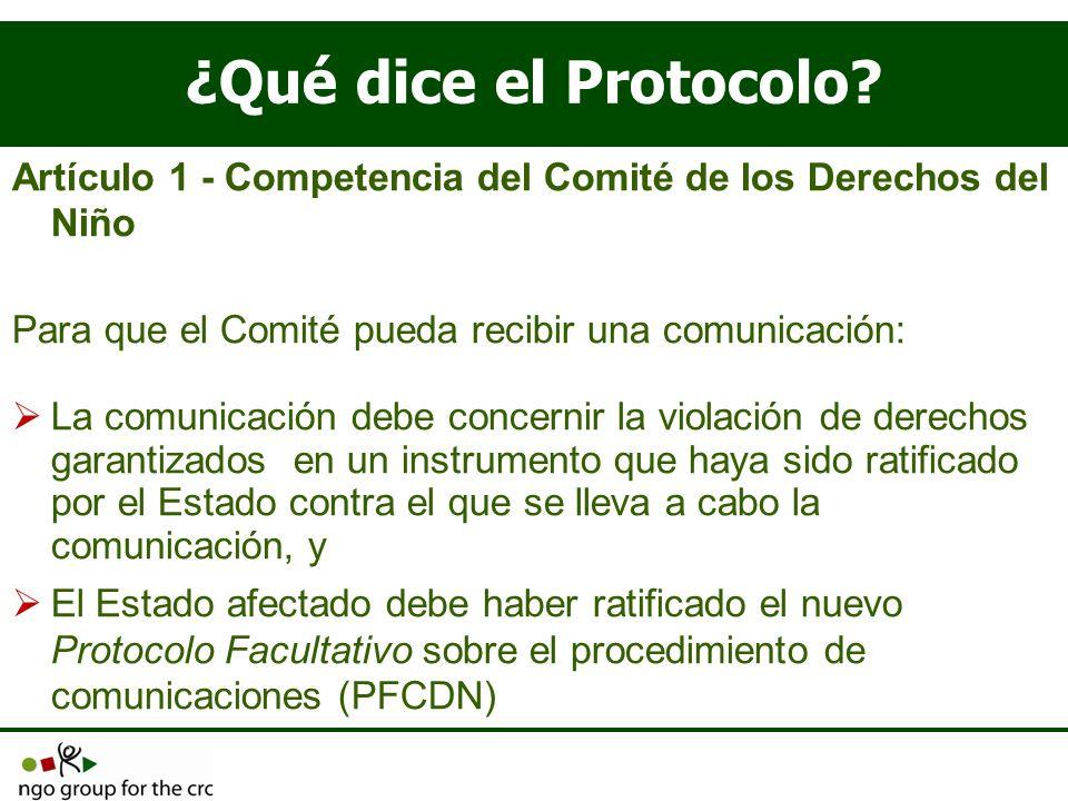 ¿Qué dice el Protocolo Artículo 1 - Competencia del Comité de los Derechos del Niño. Para que el Comité pueda recibir una comunicación: