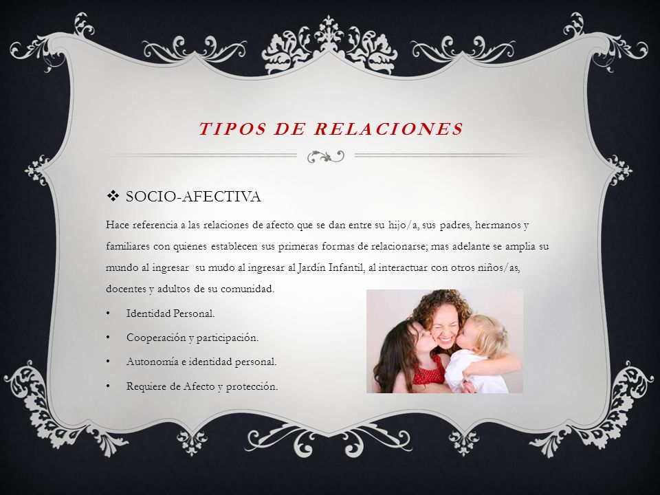 TIPOS DE RELACIONES SOCIO-AFECTIVA
