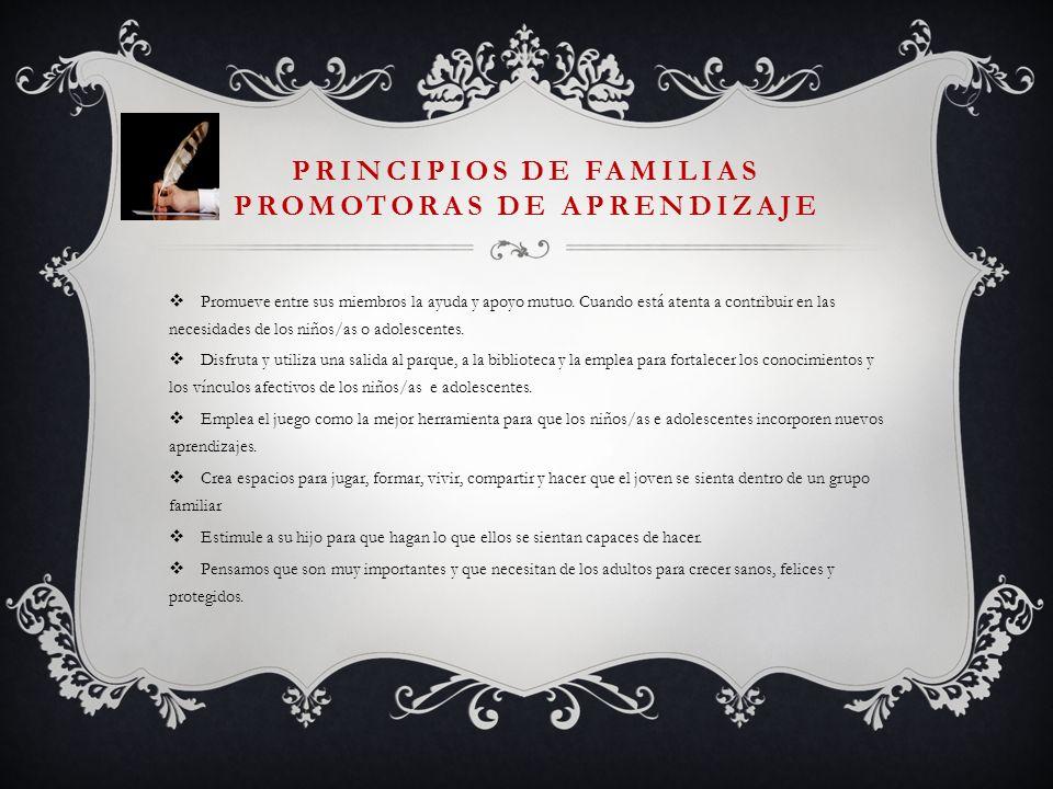 PRINCIPIOS DE FAMILIAS PROMOTORAS DE APRENDIZAJE