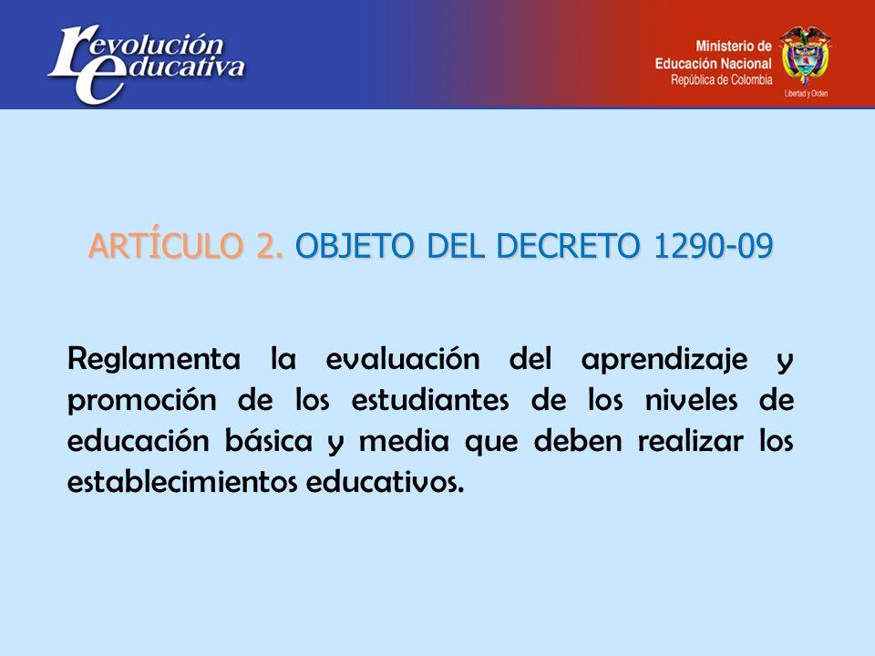 ARTÍCULO 2. OBJETO DEL DECRETO 1290-09