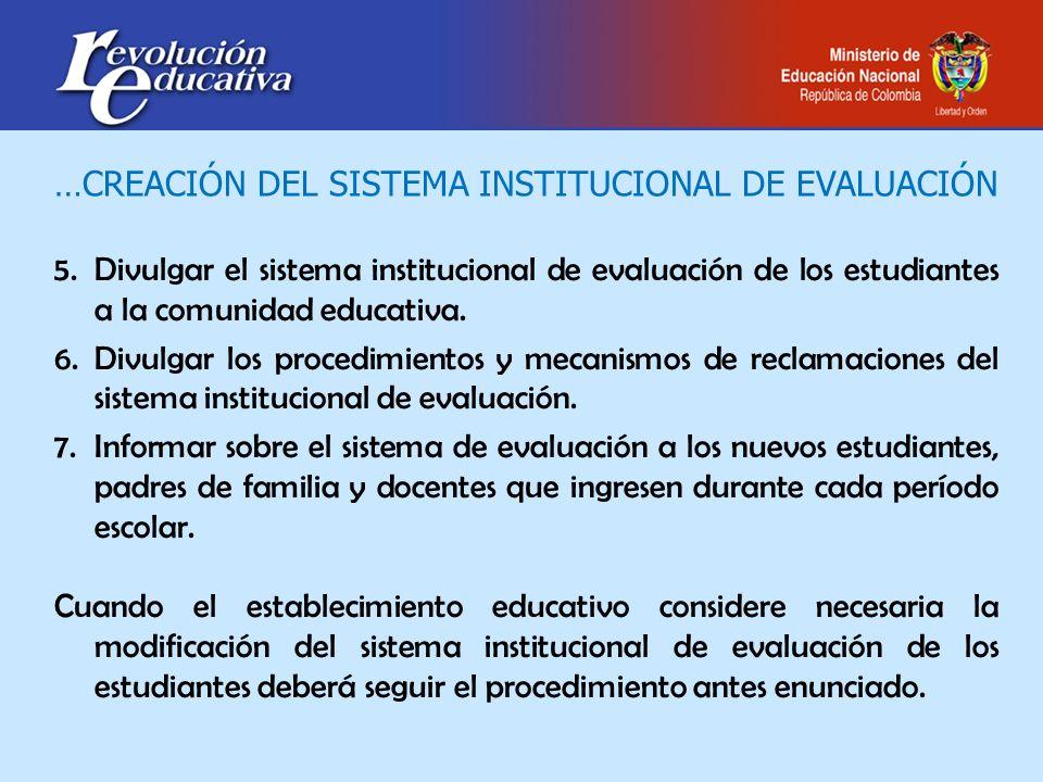 …CREACIÓN DEL SISTEMA INSTITUCIONAL DE EVALUACIÓN