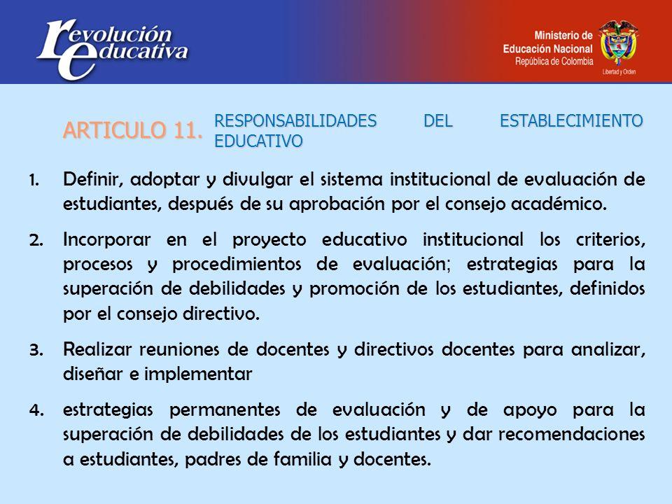 RESPONSABILIDADES DEL ESTABLECIMIENTO EDUCATIVO