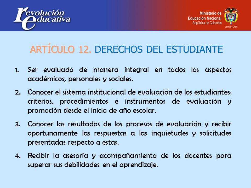 ARTÍCULO 12. DERECHOS DEL ESTUDIANTE