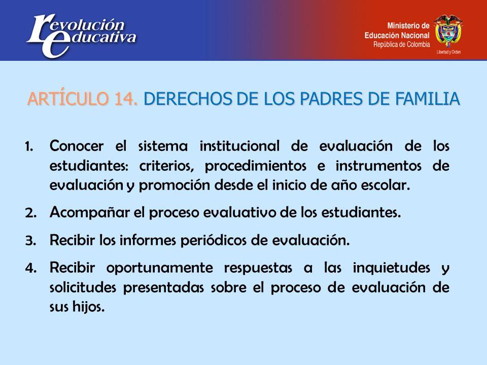 ARTÍCULO 14. DERECHOS DE LOS PADRES DE FAMILIA