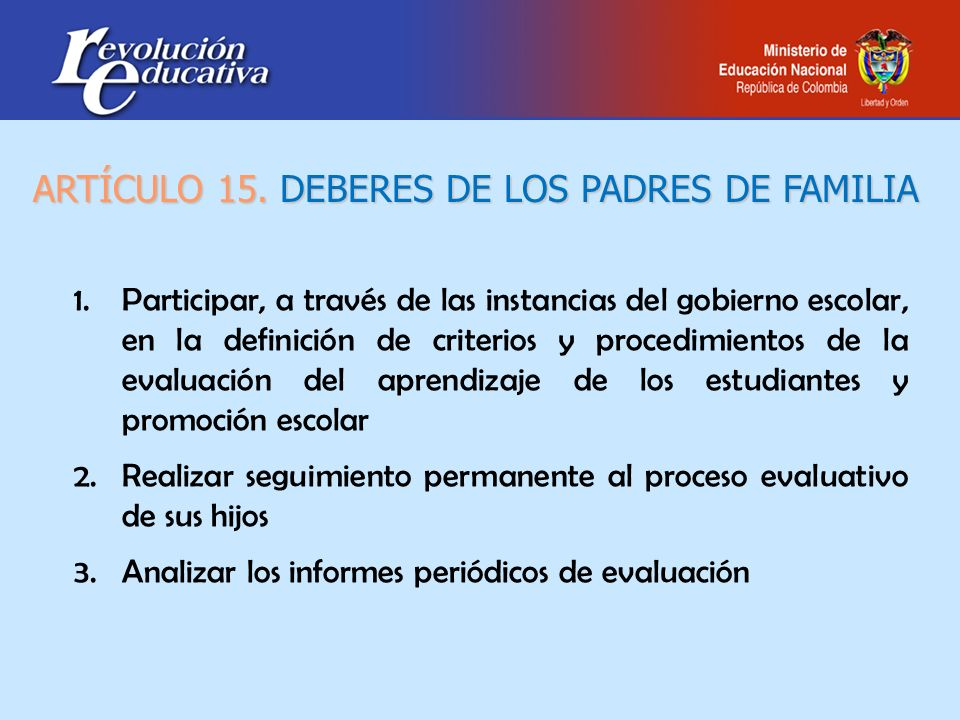ARTÍCULO 15. DEBERES DE LOS PADRES DE FAMILIA