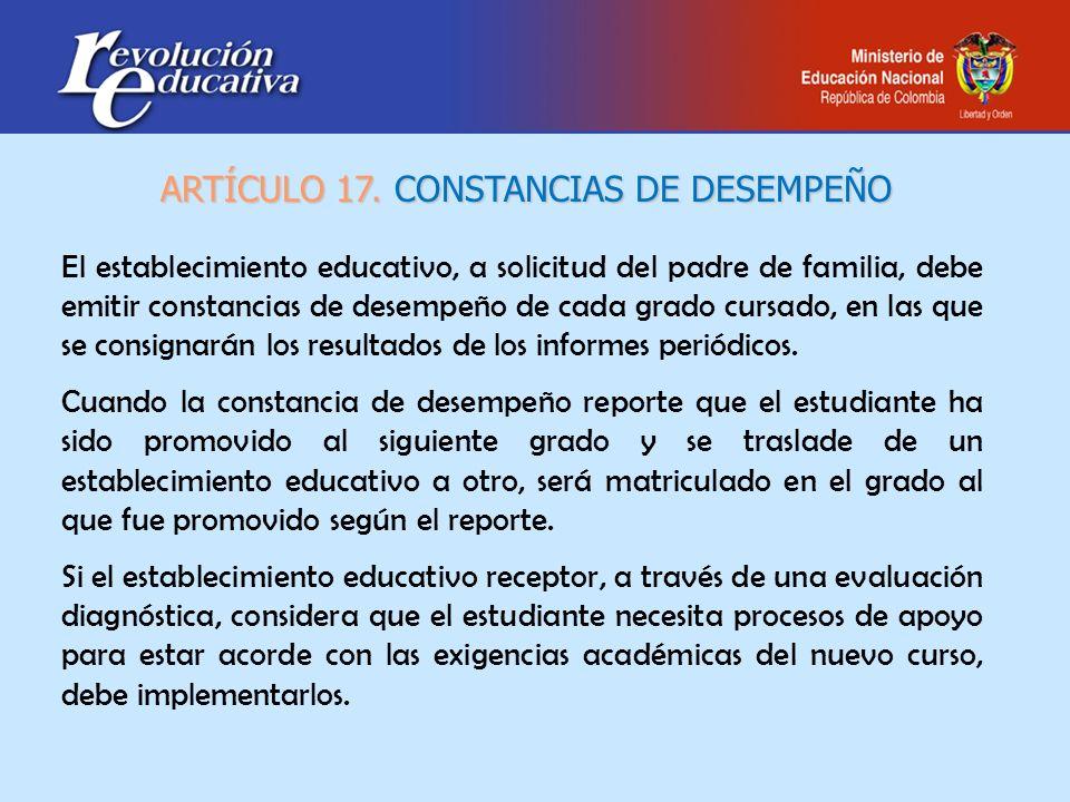 ARTÍCULO 17. CONSTANCIAS DE DESEMPEÑO