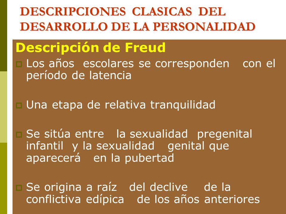 DESCRIPCIONES CLASICAS DEL DESARROLLO DE LA PERSONALIDAD