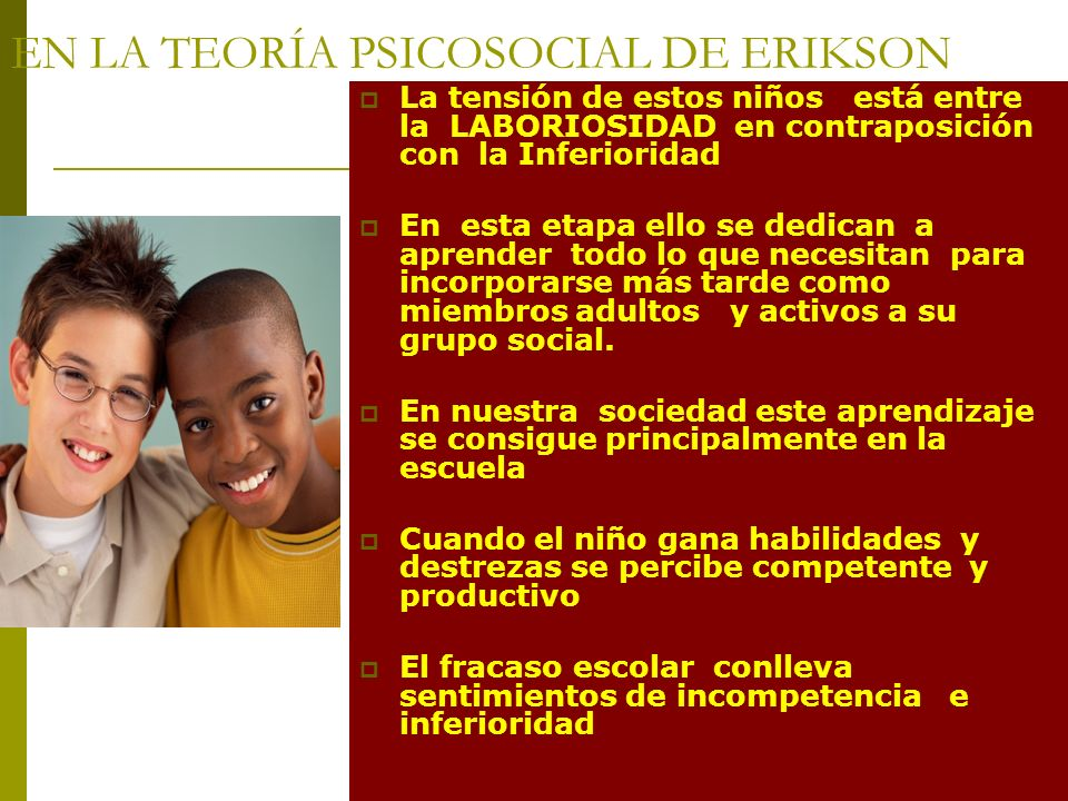 EN LA TEORÍA PSICOSOCIAL DE ERIKSON