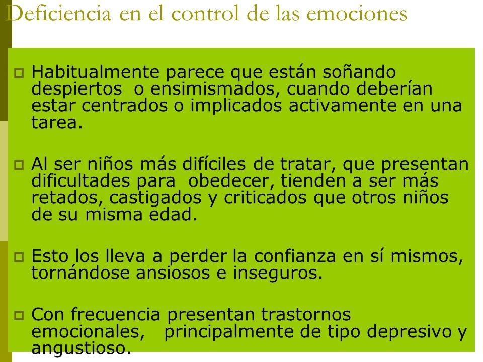 Deficiencia en el control de las emociones
