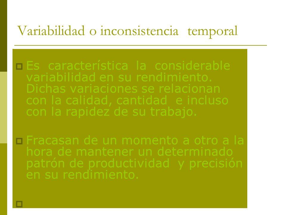 Variabilidad o inconsistencia temporal