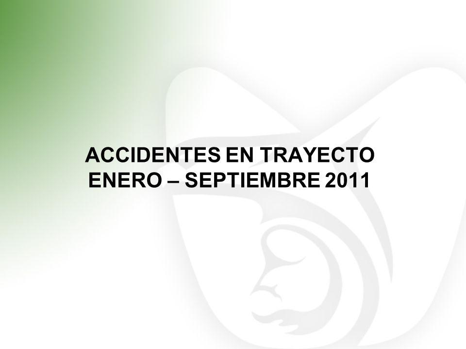ACCIDENTES EN TRAYECTO ENERO – SEPTIEMBRE 2011