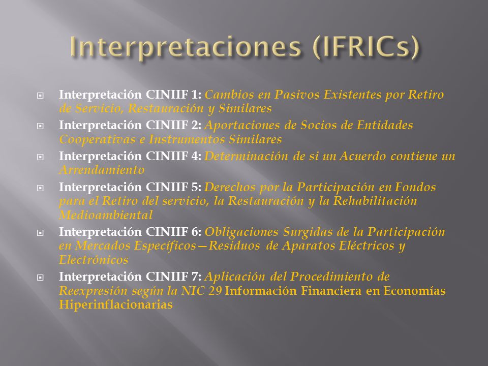Interpretaciones (IFRICs)