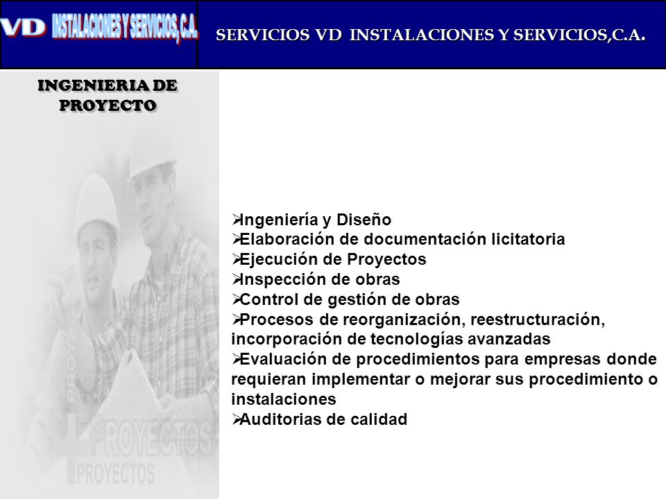 SERVICIOS VD INSTALACIONES Y SERVICIOS,C.A.