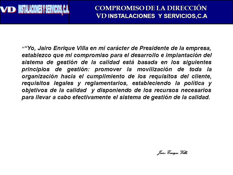 COMPROMISO DE LA DIRECCIÓN VD INSTALACIONES Y SERVICIOS,C.A