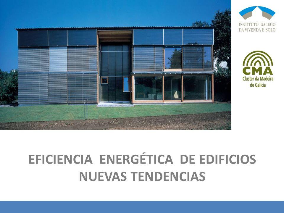 EFICIENCIA ENERGÉTICA DE EDIFICIOS NUEVAS TENDENCIAS