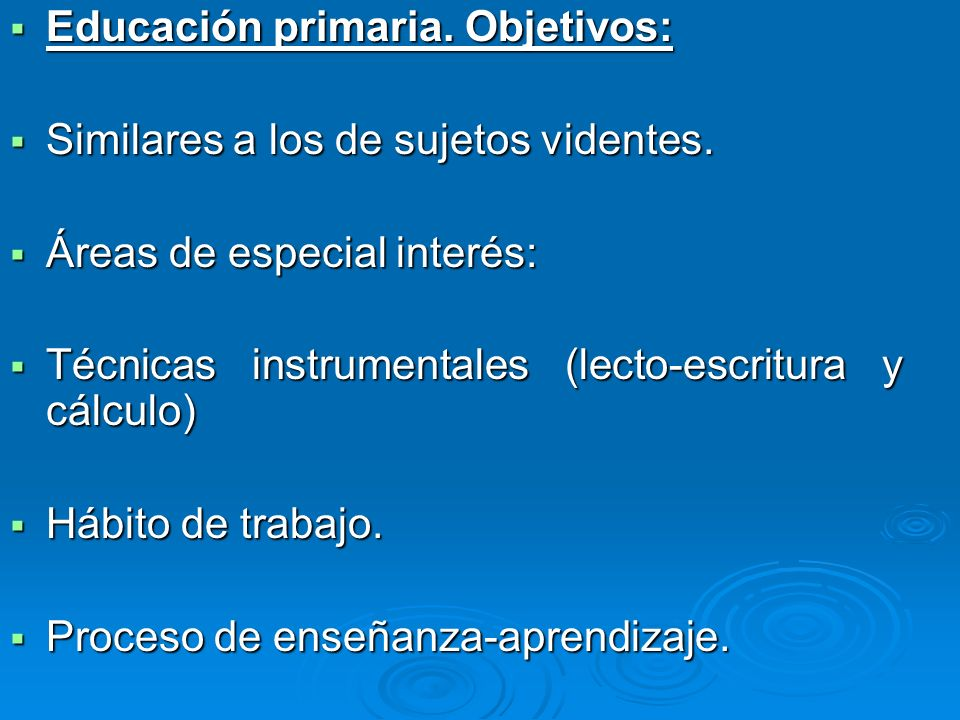 Educación primaria. Objetivos: