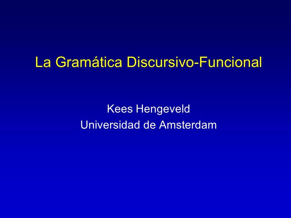 La Gramática Discursivo-Funcional