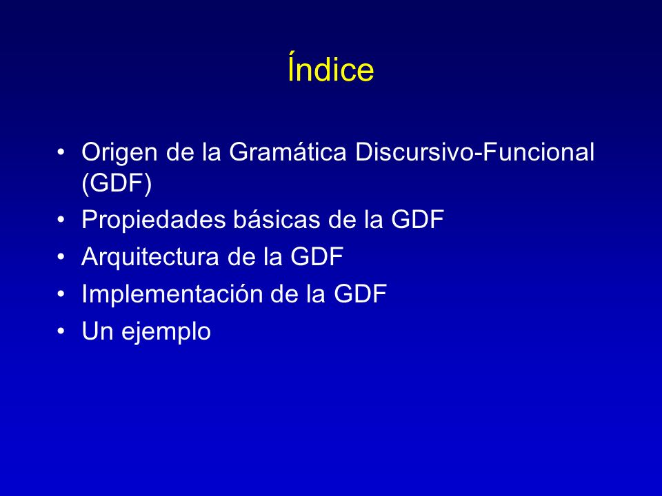 ĺndice Origen de la Gramática Discursivo-Funcional (GDF)