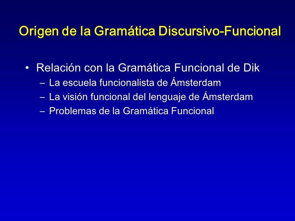 Origen de la Gramática Discursivo-Funcional