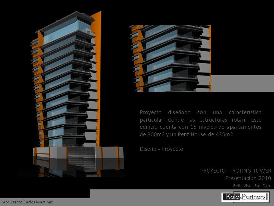 PROYECTO – ROTING TOWER Presentación 2010