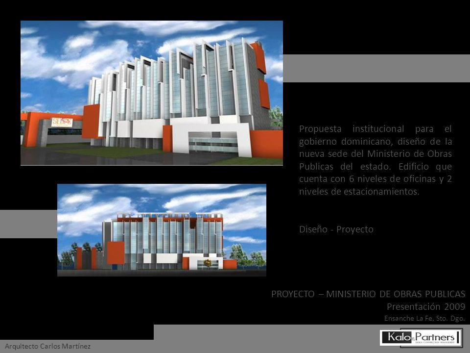 PROYECTO – MINISTERIO DE OBRAS PUBLICAS Presentación 2009