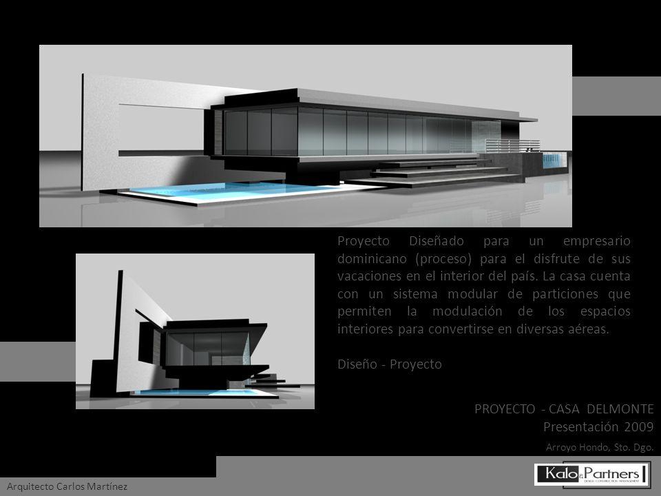 PROYECTO - CASA DELMONTE Presentación 2009