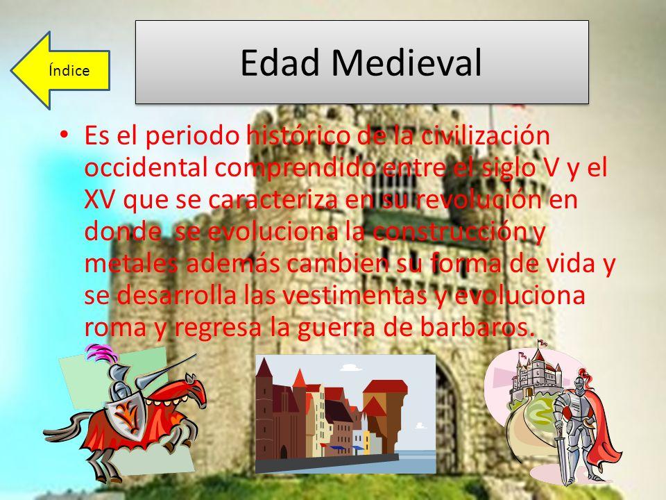 Edad Medieval Índice.